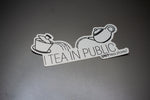 I tea in public sticker