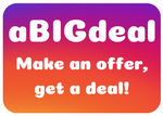 aBIGdeal - Make An Offer, Get A Deal!