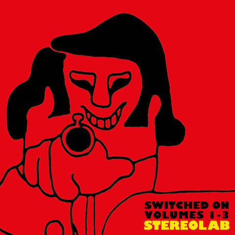 STEREOLAB: SWITCHED ON VOLUMES 1-3