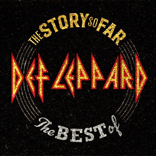 DEF LEPPARD : THE STORY SO FAR - THE BEST OF (2018)