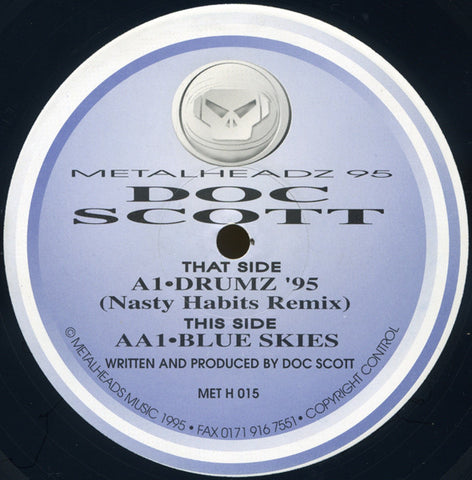 "DOC SCOTT : "" DRUMZ 95 ( NASTY HABITS REMIX ) "" / BLUE SKIES (1995) 12 INCH METALHEADZ RECORDS"