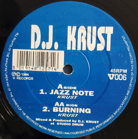 "DJ KRUST : "" JAZZ NOTE "" / "" BURNING "" (1994) 12 INCH V RECORDINGS"