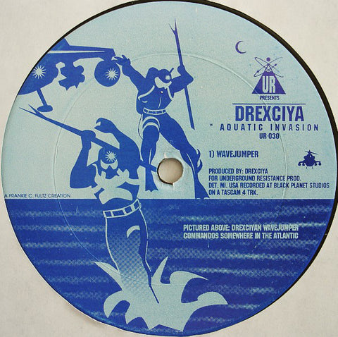 "DREXCIYA : "" AQUATIC INVASION "" (1995) 12 INCH UNDERGROUND RESISTANCE RECORDS"