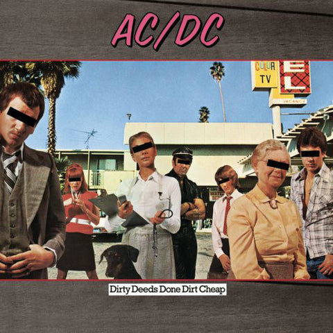 AC/DC : DIRTY DEEDS DONE DIRT CHEAP (1976) LP 2009 REMASTERED REISSUE 180 GRAM VINYL