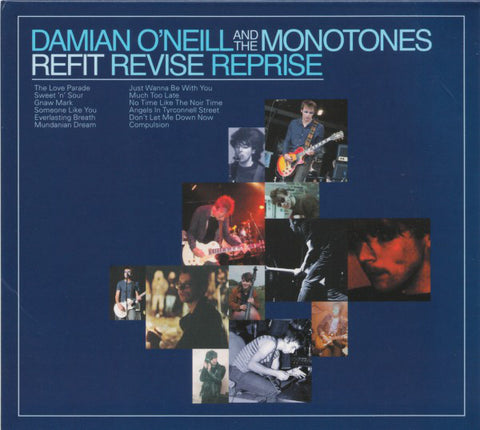 O'NEILL, DAMIAN AND THE MONOTONES : REFIT REVISE REPRISE (2018) LP