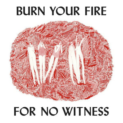 OLSEN, ANGEL : BURN YOUR FIRE FOR NO WITNESS (2014) LP