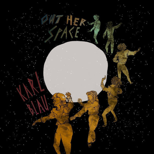 BLAU, KARL : OUT HER SPACE (2017) LP LIMITED EDITION RED VINYL