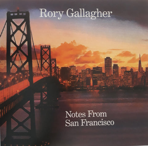 GALLAGHER, RORY : NOTES FROM SAN FRANCISCO (2011) LP 2018 REMASTERED REISSUE