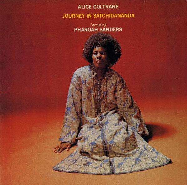 COLTRANE, ALICE & PHAROAH SANDERS : JOURNEY IN SATCHIDANANDA (1971) LP 2003 REISSUE 180 GRAM VINYL GATEFOLD SLEEVE