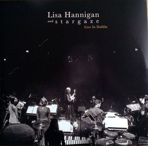 HANNIGAN, LISA AND STARGAZE : LIVE IN DUBLIN (2019) 2LP HEAVEYWEIGHT VINYL