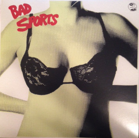 BAD SPORTS : BRAS (2013) LP