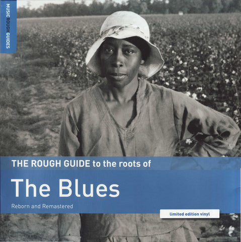 THE ROUGH GUIDE TO : TO THE ROOTS OF BLUES - VARIOUS ARTISTS (2020) LP