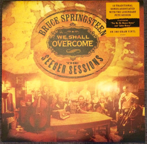 SPRINGSTEEN, BRUCE : WE SHALL OVERCOME THE SEEGER SESSIONS (2006) 2LP 180 GRAM VINYL