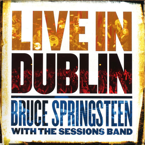 SPRINGSTEEN, BRUCE & THE SESSIONS BAND : LIVE IN DUBLIN (2007) 3LP 2020  REISSUE 180 GRAM VINYL