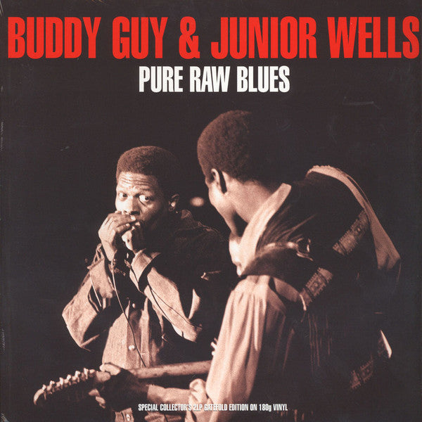 GUY,BUDDY & JUNIOR WELLS : PURE RAW BLUES (2014) 2LP
