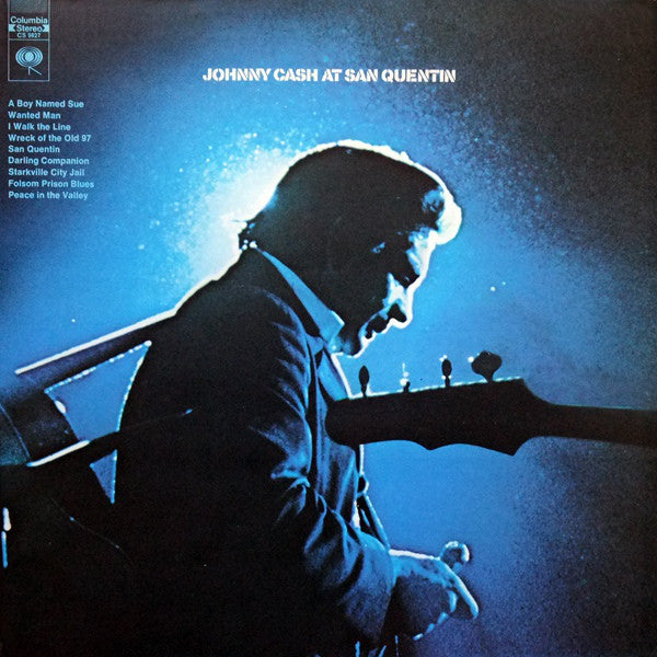 CASH, JOHNNY : AT SAN QUENTIN (2015) 180 GRAM RE ISSUE OF 1969 RELEASE