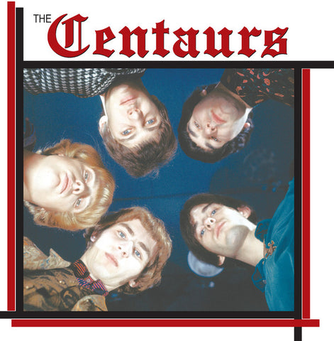 CENTAURS, THE : FROM CANADA TO EUROPE RECORDINGS FROM 1966 & 1967 (2018) LP LIMITED REMASTERED VINYL