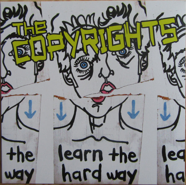 COPYRIGHTS, THE : LEARN THE HARD WAY (2008) LP