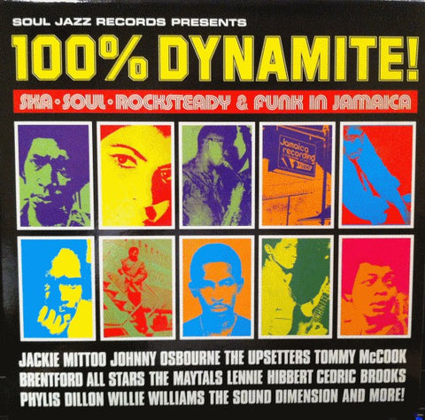 100% DYNAMITE! : SOUL JAZZ RECORDS VARIOUS (1998) 2LP 2015 REISSUE OF CLASSIC COMPILATION