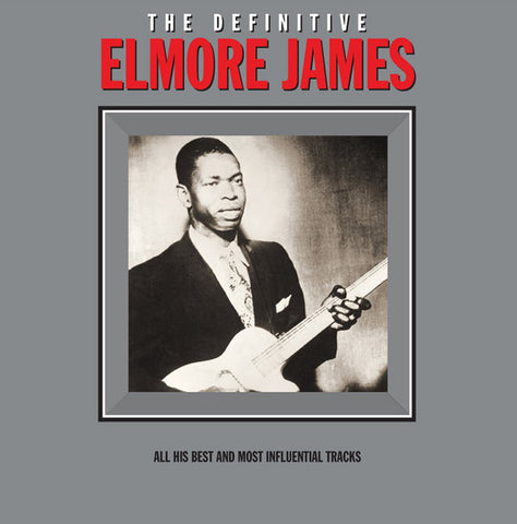 JAMES, ELMORE : ALL HIS BEST AND MOST INFLUENTIAL TRACKS (2016) LP