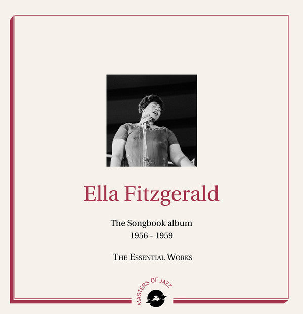 FITZGERALD, ELLA : THE SONGBOOK   1956-1959 THE ESSENTIAL WORKS (2019) 2LP
