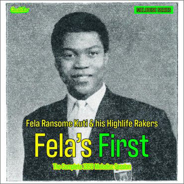"KUTI, FELA  : "" FELA'S FIRST- THE COMPLETE 1959 MELODISC SESSION "" 10 INCH RSD AUGUST 29TH 2020 (2020) 10 INCH"