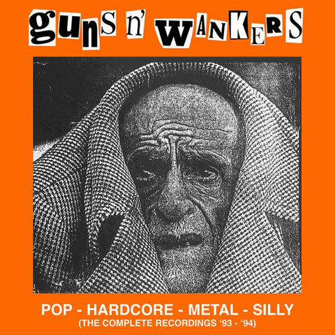 GUNS N WAKNERS : POP - HARDCORE - METAL - SILLY :THE COMPLETE RECORDINGS 93 - 94 (2019) LP