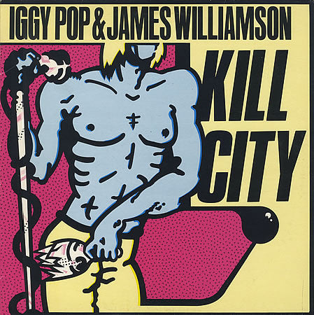POP, IGGY & JAMES WILLIAMSON : KILL CITY (1977) LP 2017 LIMITED EDITION STARBURST VINYL REISSUE