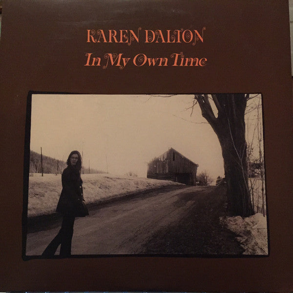 DALTON, KAREN : IN MY OWN TIME LP (1971) 2006 REMASTERED FROM ORIGINAL TAPES REISSUE