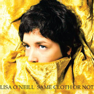 O'NEILL, LISA : SAME CLOTH OR NOT (2013) LP