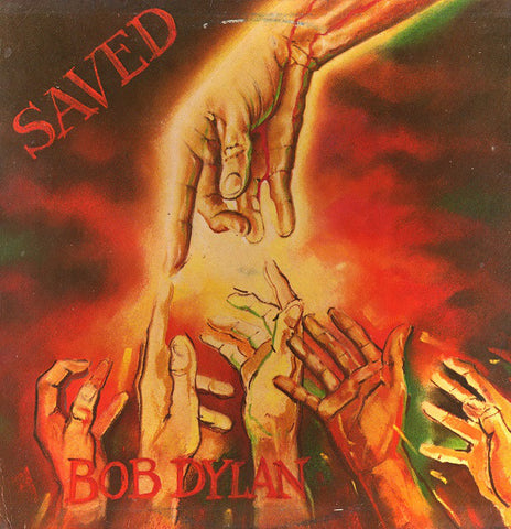 DYLAN , BOB : SAVED (1980) LP AMERICAN PRESSING . SPOTLESS