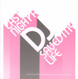 """ LAST NIGHT A DJ SAVED MY LIFE "" : VARIOUS ARTISTS - 3LP LOOKS UNPLAYED (2000) 3LP NEAR MINT"