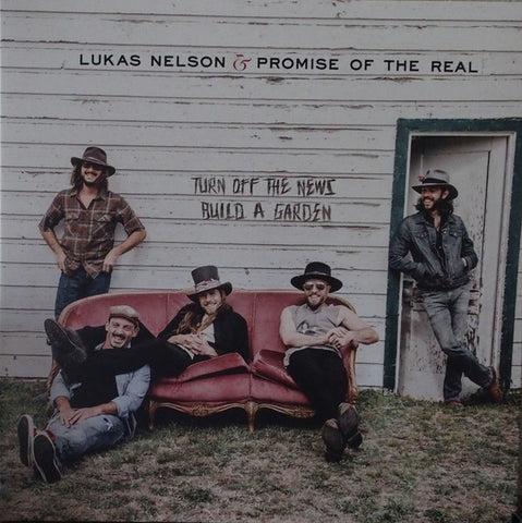 LUKAS NELSON & PROMISE OF THE REAL : TURN OFF THE NEWS BUILD A GARDEN (2019) LP