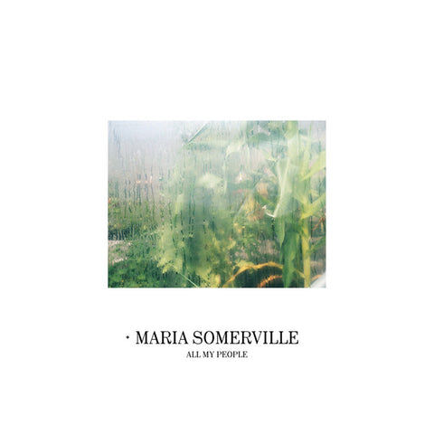 SOMERVILLE, MARIA : ALL MY PEOPLE (2019) LP