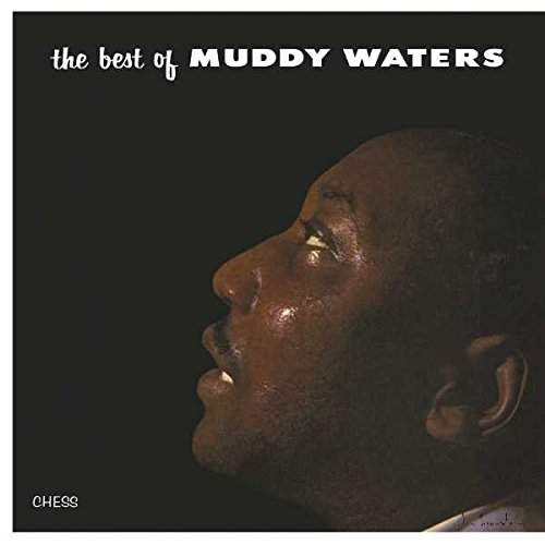 WATERS, MUDDY : THE BEST OF (1957) LP 2017 180 GRAM VINYL REISSUE