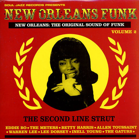 NEW ORLEANS : THE ORIGINAL SOUND OF FUNK (THE SECOND LINE STRUT) : VARIOUS (2008) 3LP SOUL JAZZ FOLLOW UP TO THE CLASSIC NEW ORLEANS COMP