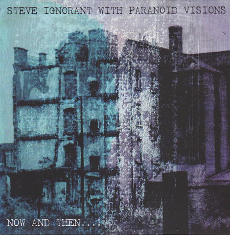 STEVE IGNORANT & PARANOID VISIONS : NOW AND THEN (2016) LP LIMITED EDTION ( IRISH )
