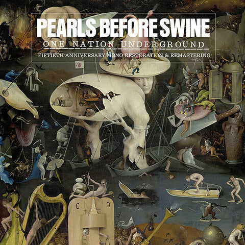 PEARLS BEFORE SWINE : ONE NATION UNDERGROUND (1967) LP 2017 REMASTER MONO REPRESS