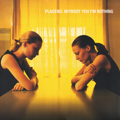 PLACEBO : WITHOUT YOU I'M NOTHING (1998) LP 2019 REISSUE GATEFOLD SLEEVE