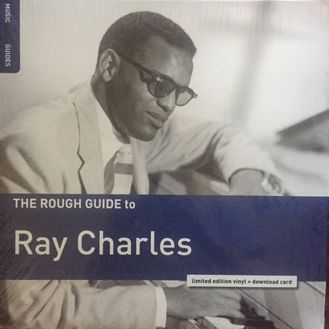 CHARLES, RAY : THE ROUGH GUIDE TO RAY CHARLES (2017) LP LIMITED EDITION
