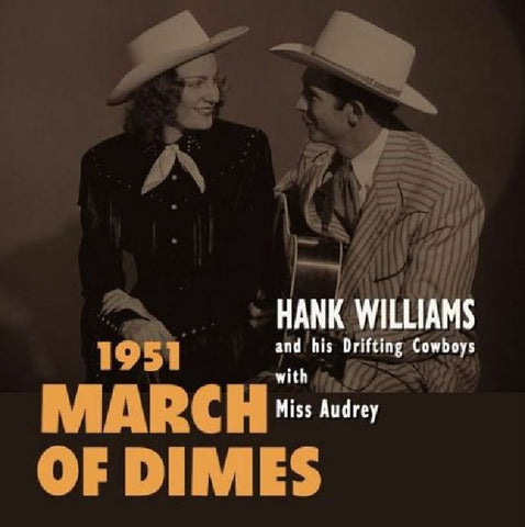 WILLIAMS , HANK & HIS DRIFTING COWBOYS : 1951 MARCH OF DIMES -  10 INCH RED VINYL RSD SEPTEMBER 26TH 2020 (2020) LP