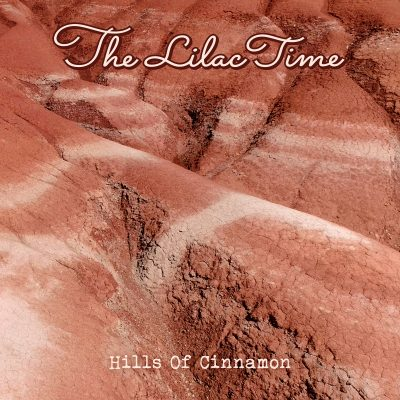"LILAC TIME : "" HILLS OF CINNAMON "" - RSD SEPTEMBER 26TH 2020 (2020) 12 INCH 500 WORLDWIDE"