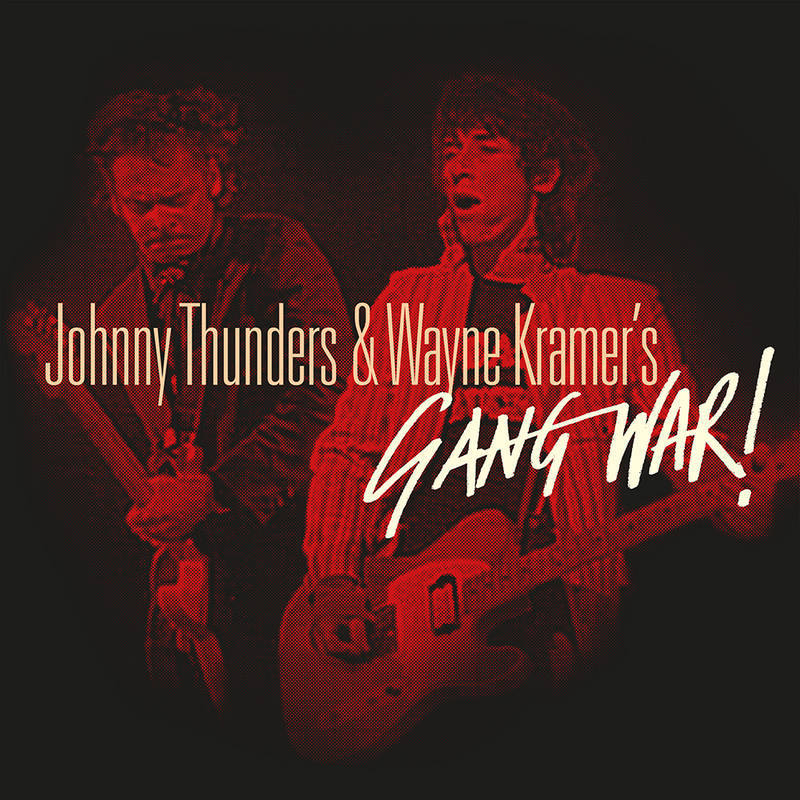 "THUNDERS , JOHNNY & WAYNE KRAMERS : "" GANG WAR "" - RSD SEPTEMBER 26TH 2020 (2020) 2LP RED & BLUE VINYL 1,250 WORLDWIDE"