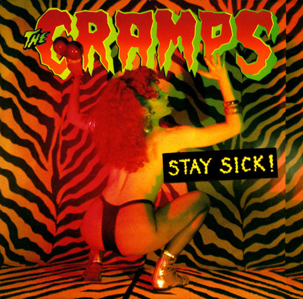 CRAMPS, THE : STAY SICK (1990) LP