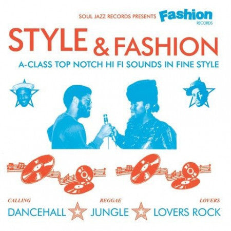 STYLE & FASHION (A-CLASS TOP NOTCH HI FI SOUNDS IN FINE STYLE) : SOUL JAZZ RECORDS VARIOUS ARTISTS (2019) 3LP