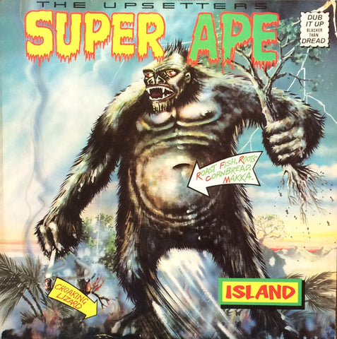 UPSETTERS, THE & LEE SCRATCH PERRY : SUPER APE (1976) LP GET ON DOWN RECORDS REISSE ONE OF THE BEST DUB RECORDS EVER