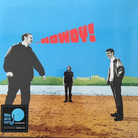 TEENAGE FANCLUB : HOWDY (2000) LP 2018 REMASTERED REISSUE WITH 7 INCH SINGLE