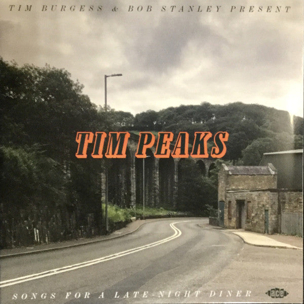 TIM PEAKS SONGS FOR A LATE NIGHT DINER  , TIM BURGESS & BOB STANLEY : VARIOUS ARTISTS  (2019)  2 X LP