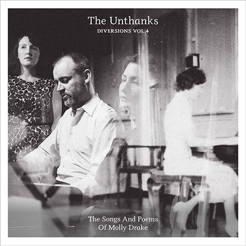 THE UNTHANKS : DIVERSIONS VOL.4 THE SONGS AND POEMS OF MOLLY DRAKE (2017) LP