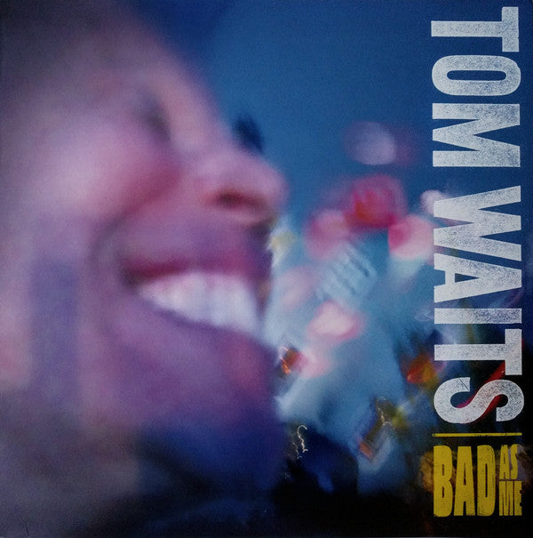 WAITS, TOM : BAD AS ME (2011) LP 2017 REMASTERED REISSUE